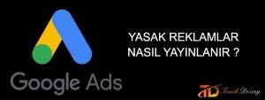 Yasak reklam nasıl yayınlanır