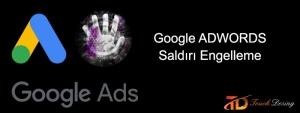 google adwords (ads) saldırı engelleme