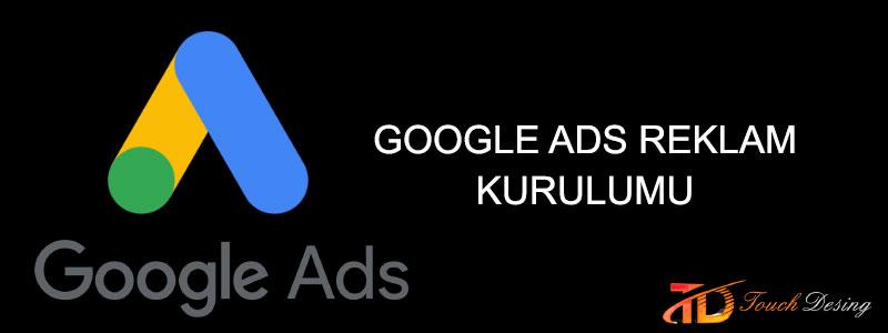 Google Adwords Reklam Nasıl Yapılır ?